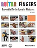 Guitar Fingers: Essential Technique in Pictures