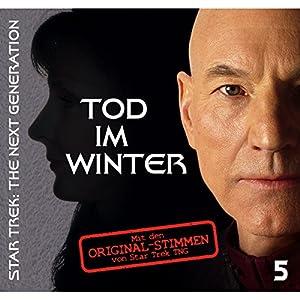 Tod im Winter 5 (Star Trek - The Next Generation) Hörspiel