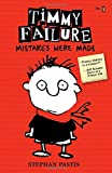 img - for Timmy Failure: Mistakes Were Made book / textbook / text book