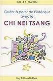 echange, troc Gilles Marin - Guérir à partir de l'intérieur avec le Chi Nei Tsang