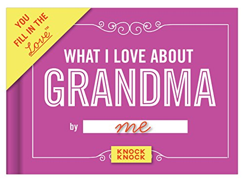 Knock Knock What I Love About Grandma Fill in the Love Journal