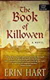 The Book of Killowen (Wheeler Large Print Book Series) (141046038X) by Hart, Erin