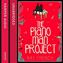 The Piano Man Project (       UNABRIDGED) by Kat French Narrated by Josie Dunn