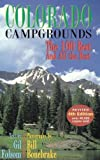 img - for by Gil Folsom , Bill Bonebrake Colorado Campgrounds: The 100 Best and All the Rest(text only)4th (Fourth) edition [Paperback]2008 book / textbook / text book