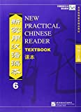 New Practical Chinese Reader Textbook-6 (Chinese Edition) (7561925271) by Liu Xun