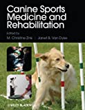 img - for Canine Sports Medicine and Rehabilitation book / textbook / text book