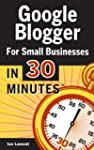 Google Blogger For Small Businesses I...