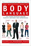 The Definitive Book of Body Language: The Hidden Meaning Behind People's Gestures and Expressions (0553383965) by Barbara Pease