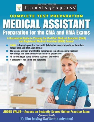 Medical Assistant Exam: Preparation For The Cma And Rma Exams (Medical Assistant: Preparation For The Cma & Rma Exams)