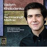 Vadym Kholodenko plays Rachmaninoff & Medtner