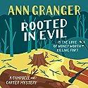 Rooted in Evil: Campbell & Carter Mystery 5 Hörbuch von Ann Granger Gesprochen von: Julia Barrie