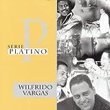 Todo Es Para Ti - Wilfrido Vargas