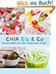 CHIA Eis & Co: Coole Ideen mit dem Su...