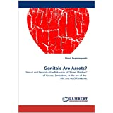 "Genitals Are Assets?: Sexual and Reproductive Behaviors of ""Street Children"" of Harare, Zimbabwe, in the era of..."