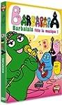 Barbapapa - Barbalala f�te la musique !