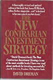 The New Contrarian Investment Strategy