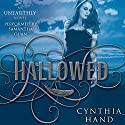 Hallowed: An Unearthly Novel, Book 2 Audiobook by Cynthia Hand Narrated by Samantha Quan