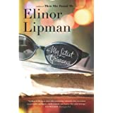 My Latest Grievance ~ Elinor Lipman