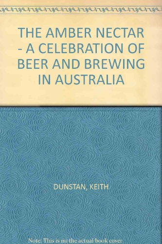 the-amber-nectar-a-celebration-of-beer-and-brewing-in-australia