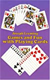 Games and Fun with Playing Cards (Dover Childrens Activity Books)