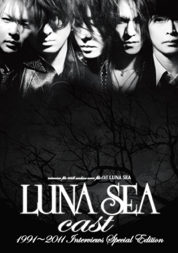 LUNA SEA cast 1991~2011 Interviews Special Edition