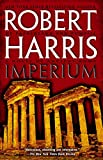 Imperium: A Novel of Ancient Rome by Robert Harris