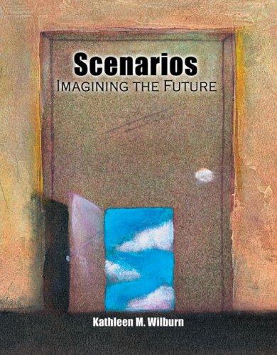 Scenarios: Imagining the Future
