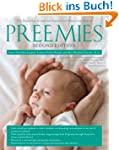 Preemies - Second Edition: The Essent...