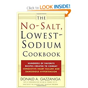 Click to buy Heart Healthy Foods: The No-Salt, Lowest-Sodium Cookbook from Amazon!