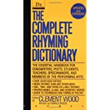 The Complete Rhyming Dictionary: Including The Poet's Craft Book ~ Clement Wood