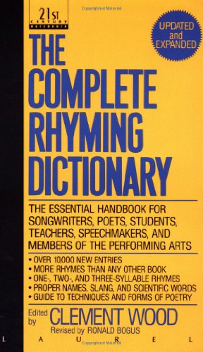 The Complete Rhyming Dictionary: Including The Poet's...