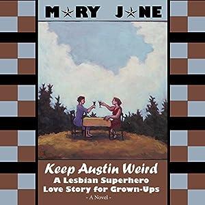 Keep Austin Weird Audiobook