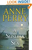 A Sunless Sea (William Monk Novels)