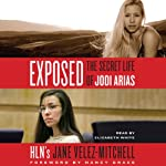 Exposed: The Secret Life of Jodi Arias | Jane Velez-Mitchell