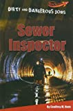 img - for Sewer Inspector (Benchmark Rockets: Dirty and Dangerous Jobs) book / textbook / text book