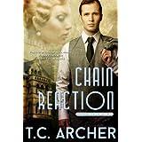 Chain Reaction (The Phenom League) ~ T. C. Archer