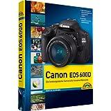"""Canon EOS 600D: mit 12-seitiger Klappkarte (Kamerahandb�cher)von """"Martin Schwabe"""""""