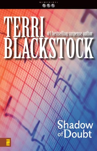 Terri Blackstock - Shadow of Doubt