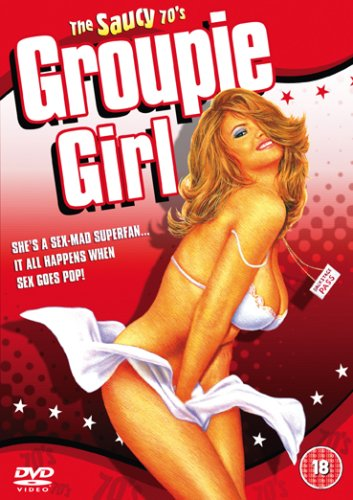 Saucy Seventies - Groupie Girl [DVD]