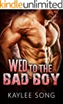 Wed to the Bad Boy (English Edition)