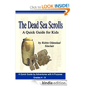 The Dead Sea Scrolls - A Quick Guide For Students