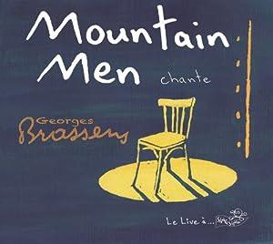 Mountain Men Chante Georges Brassens