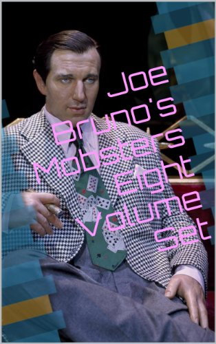 Joe Bruno's Mobsters - Eight Volume Set