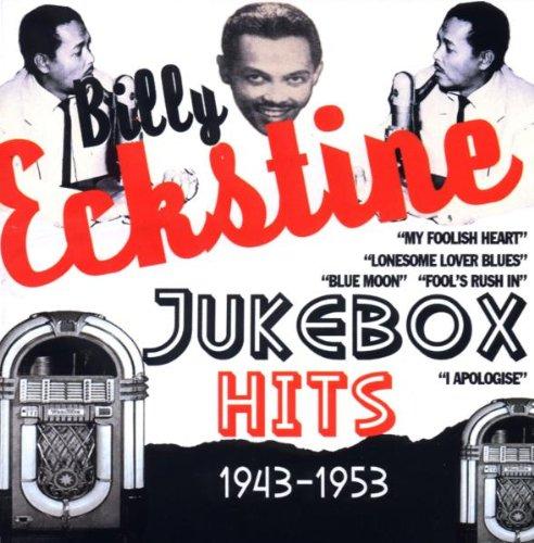 Billy Eckstine - Jukebox Hits 1943-1953 - Zortam Music