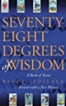 Seventy-Eight Degrees of Wisdom: A Bo...