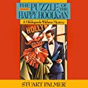 The Puzzle of the Happy Hooligan: Hildegarde Withers, Book 8 Audiobook by Stuart Palmer Narrated by Julie McKay