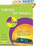 Laptops for Seniors in Easy Steps, Wi...