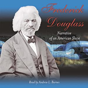 Narrative of the Life of Frederick Douglass, An American Slave Audiobook