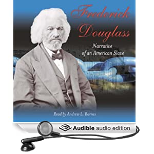 Narrative of the Life of Frederick Douglass, An American Slave (Unabridged)