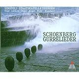 Schoenberg: Gurrelieder / Voigt, Larmore, Moser, Riegel, Weikl, K.M. Brandauer; Sinopoli